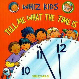 Tell Me What the Time Is Wfh Shirley Willis