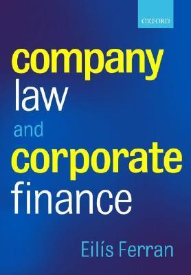 Company Law And Corporate Finance Eilis Ferran
