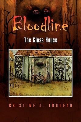Bloodline Kristine J. Trudeau