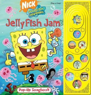 Jellyfish Jam: Pop-Up Songbook [With Pop-Ups on Every Page] Publications International Ltd.
