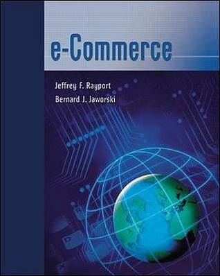 E-Commerce  by  Jeffrey F. Rayport