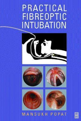 Difficult Airway Management  by  Mansukh Popat