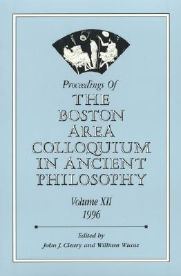 Proceedings Of The Boston Area Colloquium In Ancient Philosophy John J. Cleary