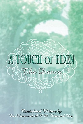 A Touch of Eden: The Dance  by  Eve Keever