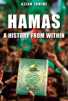 Hamas: A History from Within  by  Azzam S. Tamimi