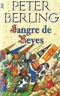 Sangre de Reyes, (Grail Cycle, #2)  by  Peter Berling