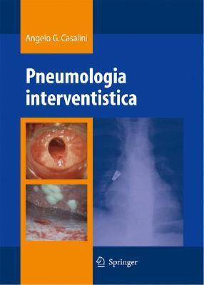 Pneumologia Interventistica  by  Angelo Casalini
