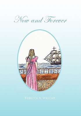 Now and Forever Rebecca A. Wright