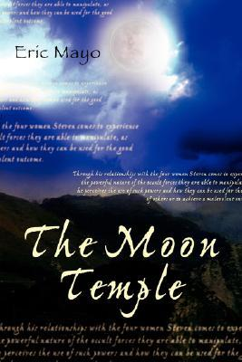 The Moon Temple Eric Mayo