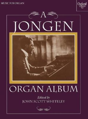 Organ Album  by  Joseph Jongen
