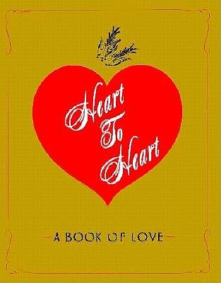 Heart To Heart: A Book Of Love  by  Kevin Osborn