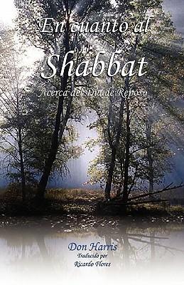 En Cuanto Al Shabbat  by  Don C. Harris