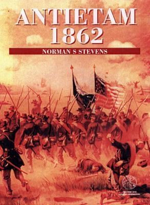 Antietam 1862: With visitor information  by  Norman Stevens