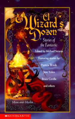 A Wizards Dozen: Stories Of The Fantastic  by  Michael Stearns