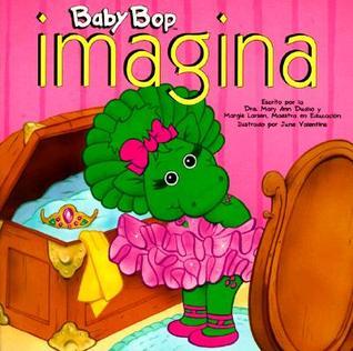 Baby Bop Imagina  by  Mary Ann Dudko