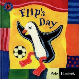 Flips Day  by  Petr Horáček