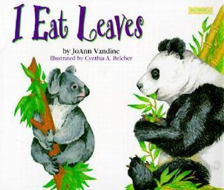I Eat Leaves  by  JoAnn Vandine