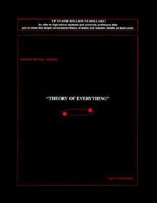 And now, the long-awaited... THEORY OF EVERYTHING  by  Eugene Sittampalam