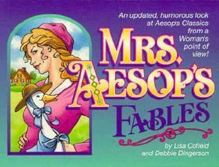 Mrs. Aesops Fables Lisa Cofield