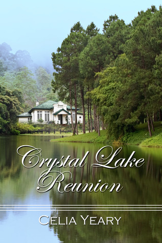 Crystal Lake Reunion  by  Celia Yeary