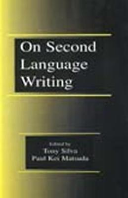 On Second Language Writing Paul Kei Matsuda