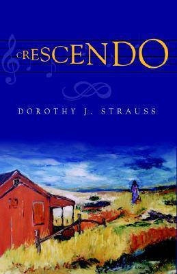 Crescendo Dorothy Strauss