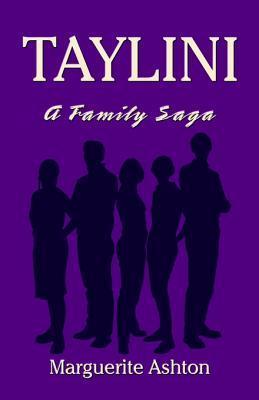 Taylini: A Family Saga  by  Marguerite  Ashton