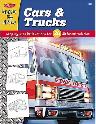 Learn to Draw Cars & Trucks: Step-by-Step Instructions for 28 Different Vehicles Jeff Shelly