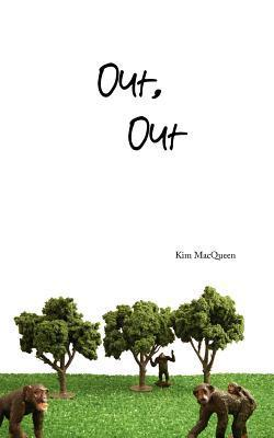 Out, Out Kim MacQueen