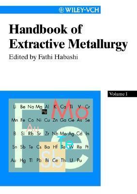 Handbook Of Extractive Metallurgy Fathi Habashi