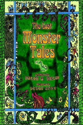 Lost Monster Tales Julie G. Helm