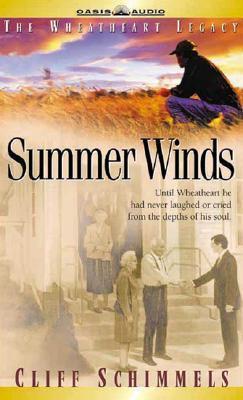 Summer Winds  (Wheathart Chronicles, #3) Cliff Schimmels