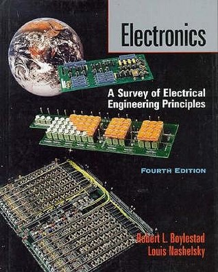 Electronics: A Survey Of Electrical Engineering Principles  by  Robert L. Boylestad