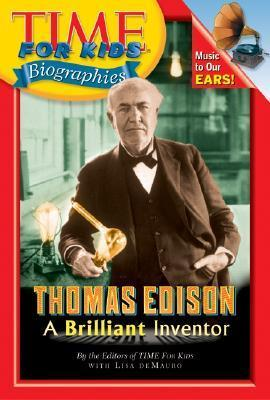 Thomas Edison: A Brilliant Inventor  by  Lisa DeMauro