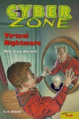Virtual Nightmare (Cyber Zone, #3) S.F. Black