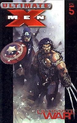 Ultimate War (Ultimate X-Men Mark Millar