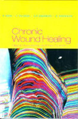 Chronic Wound Healing: Clinical Measurements and Basic Science Raj Mani