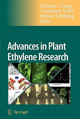 Advances in Plant Ethylene Research: Proceedings of the 7th International Symposium on the Plant Hormone Ethylene  by  A. Ramina