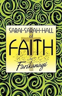 Sarai-Sarah-Hall of Faith Farikanayi