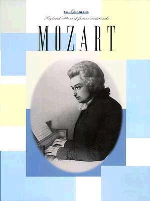 Mozart: New Piano Transcriptions of Famous Masterworks Wolfgang Amadeus Mozart