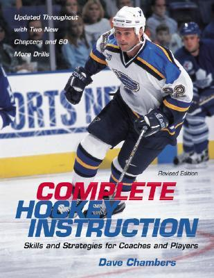 Complete Hockey Instruction Dave Chambers