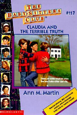 Claudia and the Terrible Truth (The Baby-Sitters Club, #117)  by  Ann M. Martin