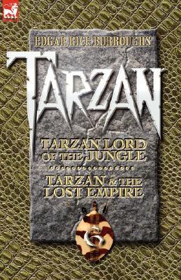Tarzan, Volume Six (Tarzan, #11-12)  by  Edgar Rice Burroughs