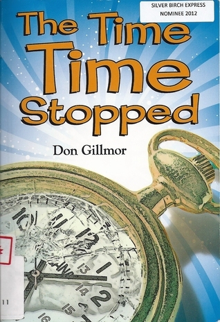 The Time Time Stopped Don Gillmor