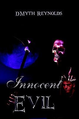 Innocent Evil  by  Dmyth Reynolds