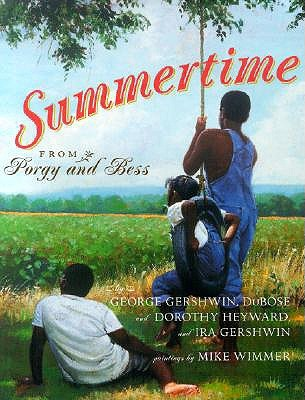 Summertime: From Porgy and Bess  by  George Gershwin