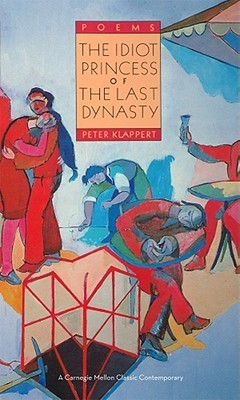 The Idiot Princess of the Last Dynasty  by  Peter Klappert
