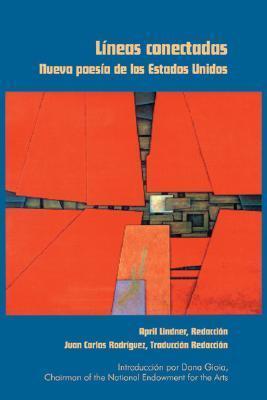 Lineas Conectadas: Nueva Poesia de Los Estados Unidos  by  April Linder