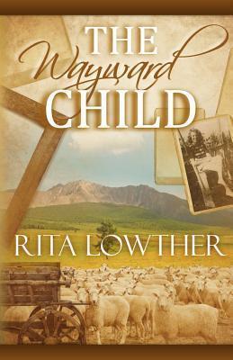 The Wayward Child Rita Lowther