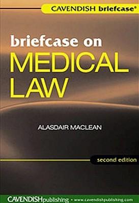Briefcase On Medical Law 2/E Alasdair  Maclean